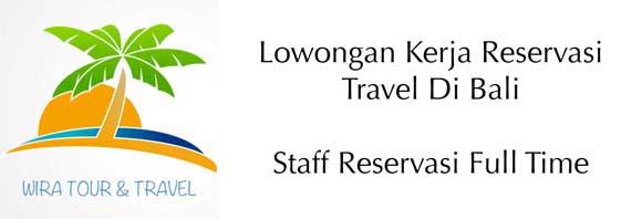 Lowongan Kerja Reservasi Travel Di Bali